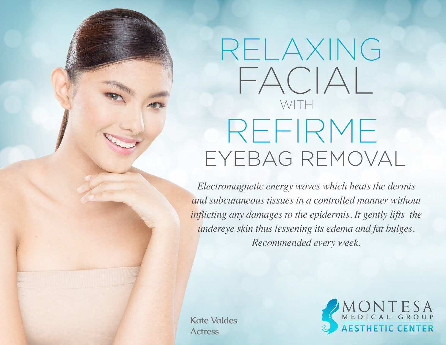 Relaxing Facial With Refirme Eyebag Removal Montesa Medical Group